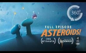 ASTEROIDS! | Animated 360 VR Special [HD] | Elizabeth Banks, INVASION SEQUEL!