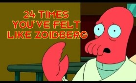 24 Times You've Felt Like Zoidberg