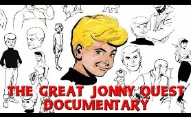 The Great Jonny Quest Documentary
