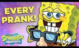 Every SpongeBob PRANK Ever!